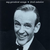 Fred Astaire - My Greatest Songs '1990