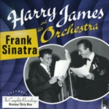 Harry James - Frank Sinatra / Harry James And His Orchestra Featuring Frank Sinatra '2000