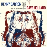 Kenny Barron & Dave Holland - The Art Of Conversation '2014