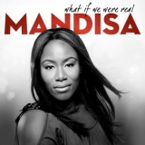 Mandisa - What If We Were Real '2011