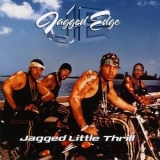 Jagged Edge - Jagged Little Thrill '2001