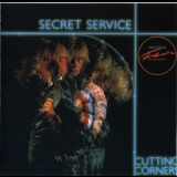 Secret Service - Cutting Corners '1982
