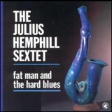 Julius Hemphill - Fat Man And The Hard Blues '1991