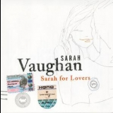 Sarah Vaughan - Sarah For Lovers '2003