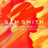 Sam Smith - I'm Not The Only One Feat. A$ap Rocky '2014