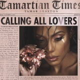 Tamar Braxton - Calling All Lovers '2015