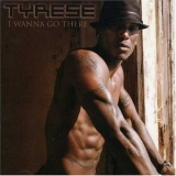 Tyrese - I Wanna Go There '2002