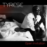 Tyrese - Open Invitation '2011