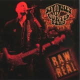 Stoney Curtis Band - Raw & Real '2007