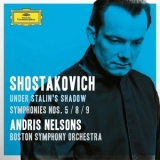 Shostakovich - Under Stalin's Shadow - Symphonies 5 / 8 / 9 (Andris Nelsons) '2016