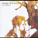 Joe Williams - Music For Lovers '2006