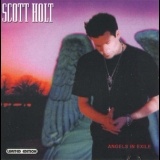 Scott Holt - Angels In Exile '2001
