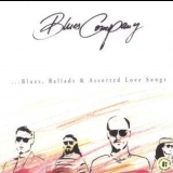 Blues Company - ...blues, Ballads & Assorted Love Songs '1997