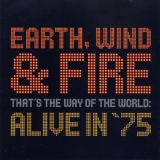 Earth, Wind & Fire - That's The Way Of The World: Alive In '75 '2002