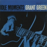 Grant Green - Idle Moments '1963