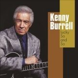 Kenny Burrell - Lucky So And So '2001