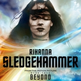 Rihanna - Sledgehammer (from The Motion Picture ''star Trek Beyond'') [CDS] '2016