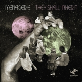 Menagerie - They Shall Inherit '2012