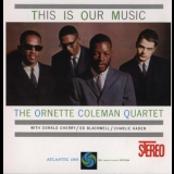 Ornette Coleman - This Is Our Music '1960