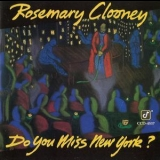 Rosemary Clooney - Do You Miss New York? '1993