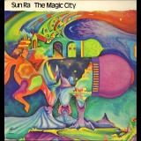 Sun Ra - The Magic City '1965