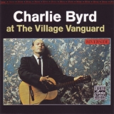 Charlie Byrd - Charlie Byrd At The Village Vanguard '1962