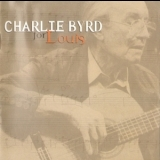 Charlie Byrd - For Louis '1999