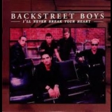 Backstreet Boys - I'll Never Break Your Heart [CDS] '1995