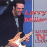 Larry Miller - Live'n'loud '2001
