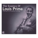 Louis Prima - The Essence of Louis Prima '2008