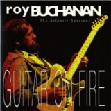 Roy Buchanan - The Atlantic Sessions - Guitar On Fire '1993