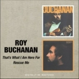 Roy Buchanan - That's What I Am Here For / Rescue Me '2008