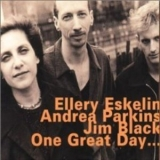 Ellery Eskelin - One Great Day '1997