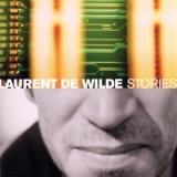 Laurent De Wilde - Stories '2002