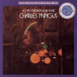 Charles Mingus - Let My Children Hear Music '1972