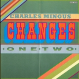 Charles Mingus - Changes One '1975