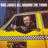 Bob James - All Around The Town '1979