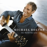 Michael Bolton - One World One Love '2009