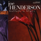 Joe Henderson - Ballads & Blues '1997