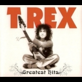 T. Rex - Greatest Hits '2012