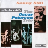 Sonny Stitt - Sits In With The Oscar Peterson Trio '1959