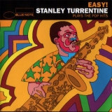 Stanley Turrentine - Easy! Stanley Turrentine Plays The Pop Hits '1998