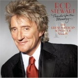 Rod Stewart - The Great American Songbook - Thanks For The Memory (volume IV) '2005