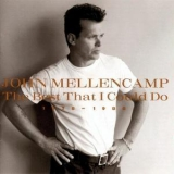 John Mellencamp - The Best That I Could Do '1997