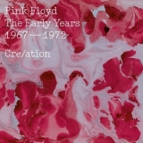 Pink Floyd - The Early Years, 1967-1972, Cre/ation '2016