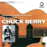 Chuck Berry - You Came A Long Way From St. Louis: The Many Sides Of Chuck Berry '2006