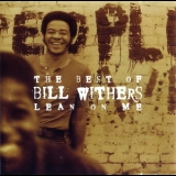 Bill Withers - The Best Of Bill Withers: Lean On Me '2000