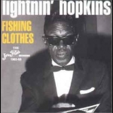 Lightnin' Hopkins - Fishing Clothes 1965-69 '2001