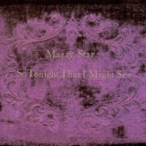Mazzy Star - So Tonight That I Might See '1993