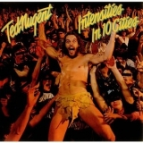 Ted Nugent - Intensities In 10 Cities '1982